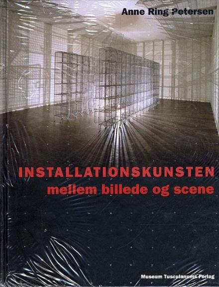 Installationskunsten - Anne Ring Petersen